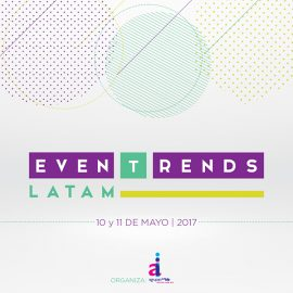 EvenTrends Latinoamérica reúne en Asunción a referentes de México, Argentina, Uruguay y Paraguay